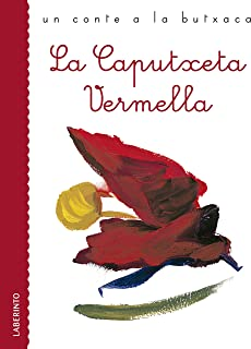 La Caputxeta Vermella (Un conte a la butxaca) (Catalan Edition)