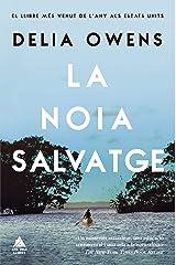 La noia salvatge (Àtic dels Llibres) (Catalan Edition) Kindle Edition