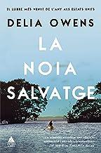 La noia salvatge (Àtic dels Llibres) (Catalan Edition)