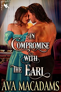 In Compromise with the Earl: A Steamy Historical Regency Romance Novel (The Matchmaker Book 1)