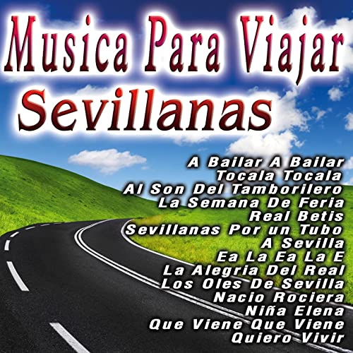 Musica Para Viajar Sevillanas by Coro Rociero De Sevillanas on Amazon Music - Amazon.com