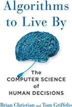 Algorithms to Live By: The Computer Science of Human Decisions Book PDF