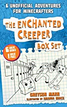 The Enchanted Creeper Box Set: Six Unofficial Adventures for Minecrafters! (The Creeper Diaries)