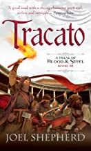 Tracato: A Trial of Blood and Steel Book 3 - coolthings.us