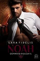 NOAH - Contrato Indecente: Os Broussard eBook Kindle