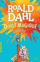 Le doigt magique (French Edition)