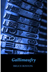 Gallimaufry Kindle Edition