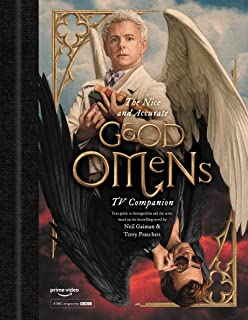 The Nice and Accurate Good Omens TV Companion: Your guide to Armageddon and the series based on the bestselling novel by T...