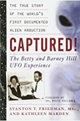 Captured! The Betty and Barney Hill UFO Experience: The True Story of the World's First Documented Alien Abduction Paperback