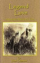 Legend Love, A Romantic Adventure in Time