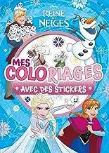 Livres LA REINE DES NEIGES - Mes Coloriages avec Stickers - Disney PDF