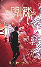 The Prick of Time: a vintage style psychological horror in the tradition of the Twilight Zone
