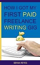 How I Got My First Paid Freelance Writing Gig