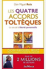 Les quatre accords toltèques (Poches t. 1) Format Kindle