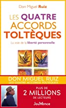 Les quatre accords toltèques (Poches t. 1)