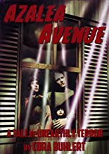 Azalea Avenue: A Tale of Unearthly Terror (The Day the Saucers Came... Book 2)