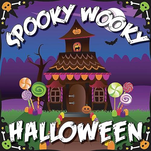 Spooky Wooky Halloween