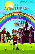 As Aventuras de Guilherme e o Talismã na Terra do Arco-Íris