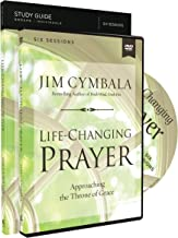 Life-Changing Prayer Study Guide with DVD: Approaching the Throne of Grace