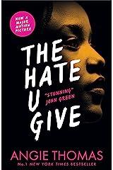 The Hate U Give: Angie Thomas Kindle Edition