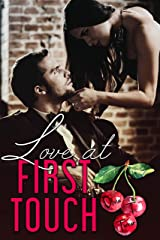 Love At First Touch (Love Comes First Book 4) Kindle Edition