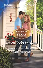 Texan Seeks Fortune (The Fortunes of Texas: The Lost Fortunes Book 2677)