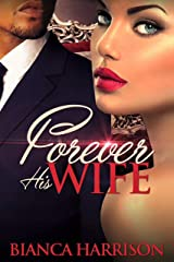 Forever His Wife Kindle Edition