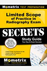 Limited Scope of Practice in Radiography Exam Secrets Study Guide: Test Review for the Limited Scope of Practice in Radiography Exam Kindle Edition