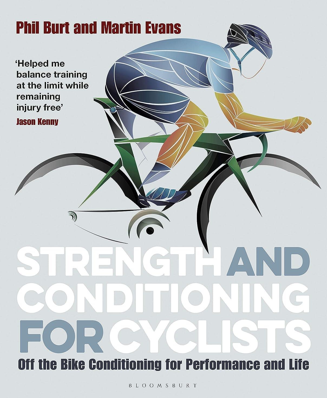 日食落ち着く彼女のStrength and Conditioning for Cyclists: Off the Bike Conditioning for Performance and Life (English Edition)