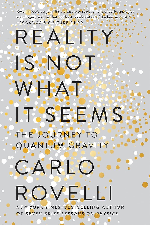 叱る作曲するスチュワーデスReality Is Not What It Seems: The Journey to Quantum Gravity (English Edition)