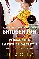 Romancing Mister Bridgerton (Bridgertons Book 4) Kindle Edition