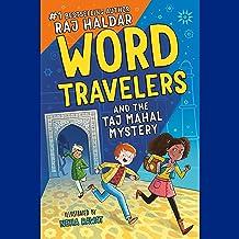 Word Travelers and the Taj Mahal Mystery: Word Travelers, Book 1