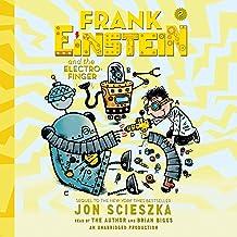Frank Einstein and the Electro-Finger: Frank Einstein