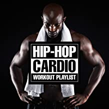 Hip-Hop Cardio Workout Playlist