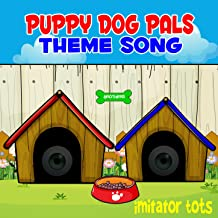 Puppy Dog Pals Theme Song