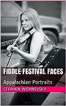 Fiddle Festival Faces: Appalachian Portraits
