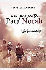Um Presente Para Norah eBook Kindle