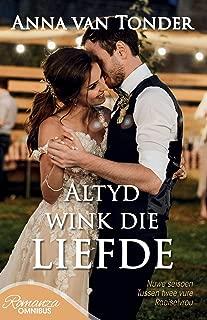 Altyd wink die liefde - Omnibus (Afrikaans Edition)