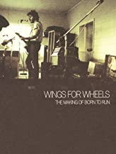 Bruce Springsteen: Wings for Wheels: The Making of Born to Run
