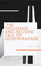 The Thousand-and-Second Tale of Scheherazade illustrated