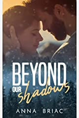 Beyond our shadows Format Kindle