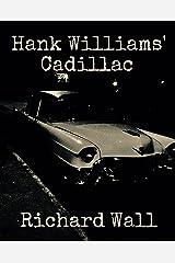 Hank Williams' Cadillac Kindle Edition