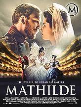 Mathilde: The Affair to Break an Empire