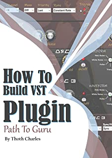 How to Build VST Plugin: Path to Guru