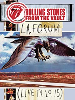 The Rolling Stones - From The Vault: L.A. Forum 1975