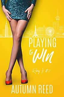 Playing to Win: Risking It Book 2