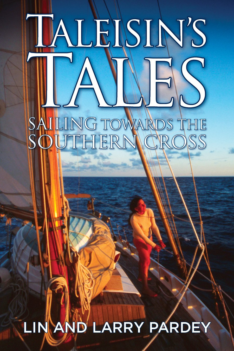 Taleisin's Tales: Sailing Towards the Southern Cross (English Edition)