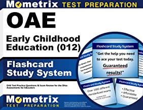 OAE Early Childhood Education (012) Flashcard Study System: OAE Test Practice Questions & Exam Review for the Ohio Assessments for Educators (Cards)