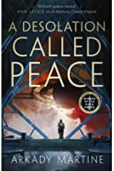 A Desolation Called Peace (Teixcalaan Book 2) (English Edition) Format Kindle