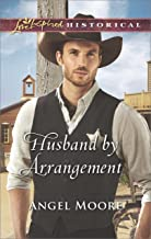 Husband by Arrangement (Love Inspired Historical)